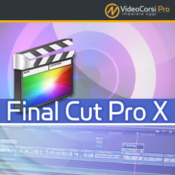 Video Corso Final Cut Pro X 10.2