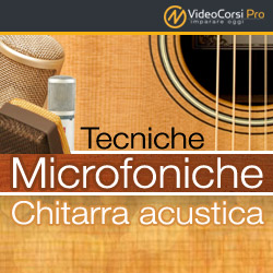 Tecniche Microfoniche - Chitarra acustica