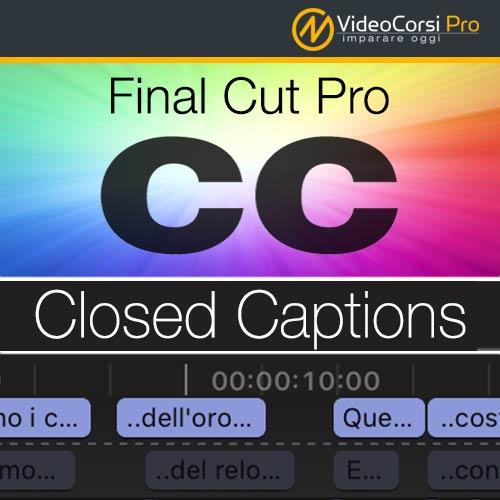 Closed Captions - Final Cut Pro X
