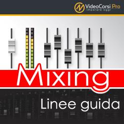 Mixing - Linee guida