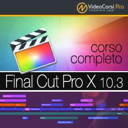 VideoCorso Final Cut Pro X 10.3
