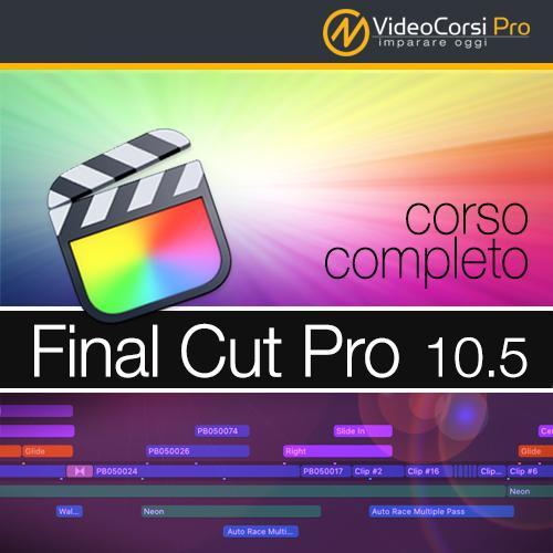 VideoCorso Final Cut Pro 10.5