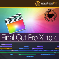VideoCorso Final Cut Pro X 10.4 <br>Tutorial Espresso