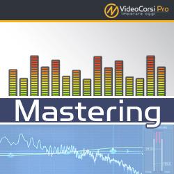 VideoCorso Mastering